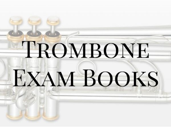 Trombone Exam Books